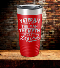 Veteran The Man The Myth The Legend Vet Tumbler