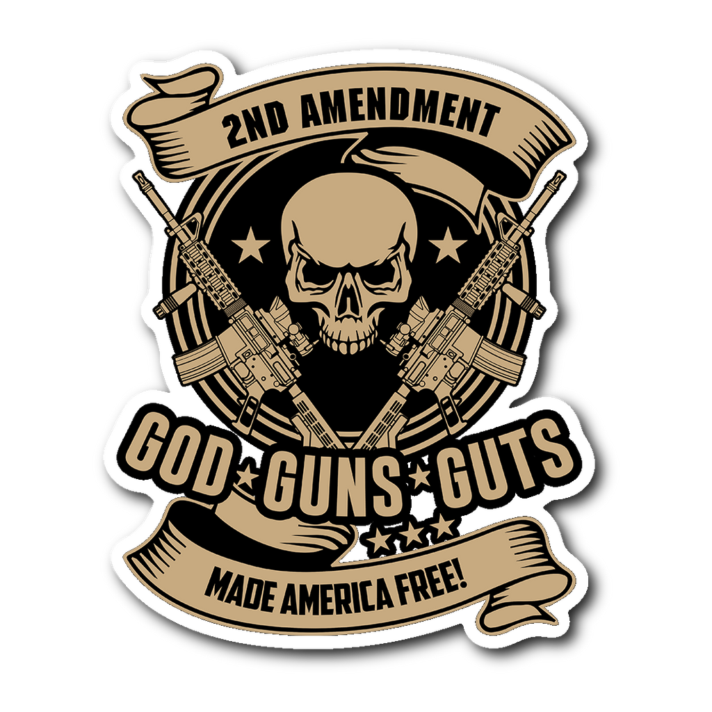 2nd Amendment GOD GUNS GUTS Sticker