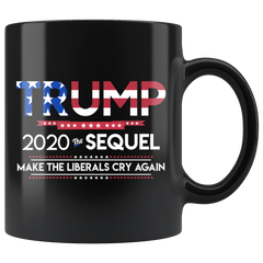 President Donald Trump 2020 Sequel Mug