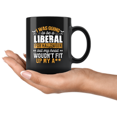 I Was Going To be a Liberal Mug