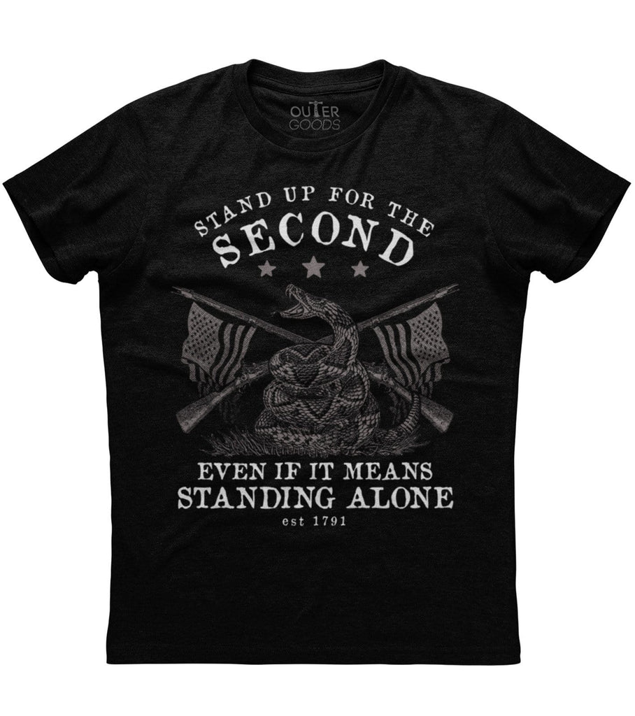 Stand Up For The Second Even If It Means Standing Alone T-Shirt (O)