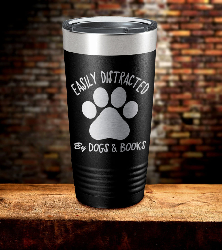 Easily Distracted By Dogs & Books Tumbler