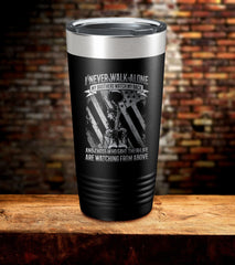 I Never Walk Alone My Brothers Watch My Back Tumbler