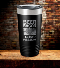 Beer Bacon Guns Freedom Tumbler
