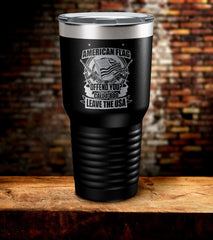 American Flag Offend You Call 1-800 Leave The USA Tumbler