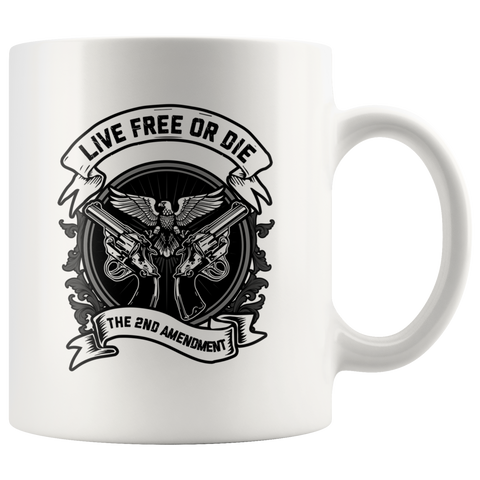 2nd Amendment Live Free or Die Mug