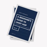A beginner's guide to Lindy Hop (Volume 1)