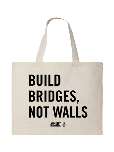 Build Bridges Not Walls Tote