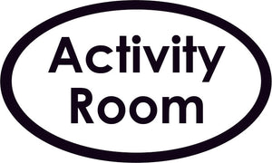 Activity Room Oval Sign