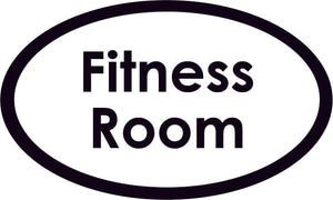 Fitness Room Oval Sign
