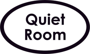 Quiet Room Oval Sign