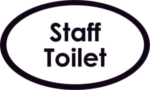 Staff Toilet Oval Sign
