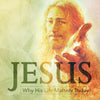Jesus (Why His Life Matters Today)