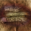 The Bibles Greatest Words