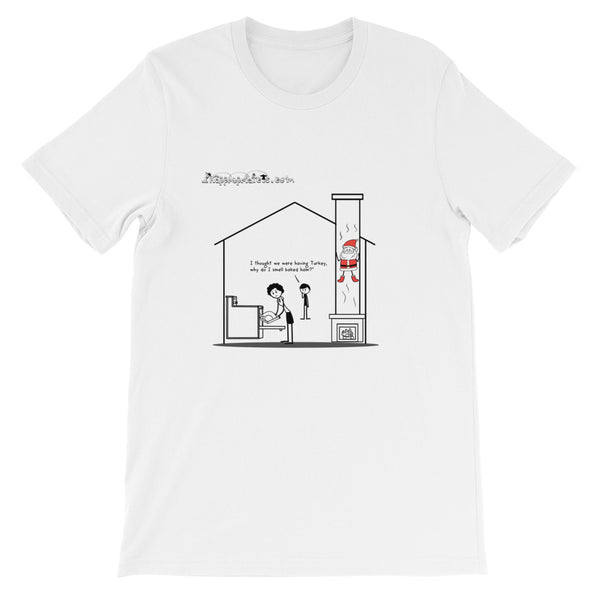 There's something in the chimney - Our Xmas Shirt - Short-Sleeve Unisex T-Shirt