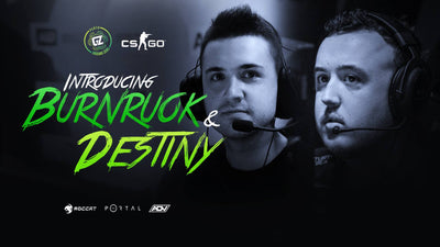 Introducing Destiny and buRNRUOk to our CS:GO Roster