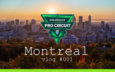 Dreamhack Montreal #001