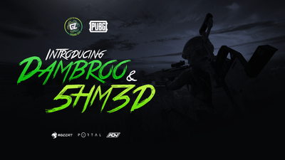 Introducing Dambroo and 5HM3D to our PUBG Roster