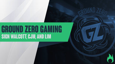 Ground Zero Gaming sign Walcott, CJM, and Lim