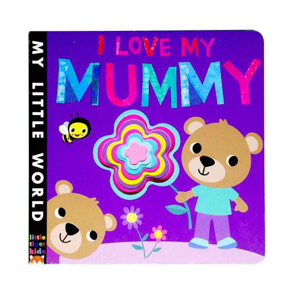 My Little World: I Love My Mummy