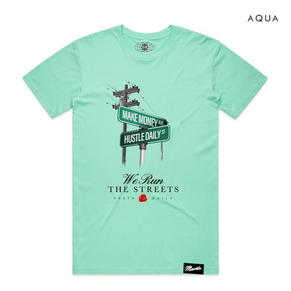 We Run The Streets tee (Aqua)