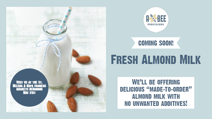 "Fresh ""Made-to-Order"" Almond Milk Coming to Napa Valley"