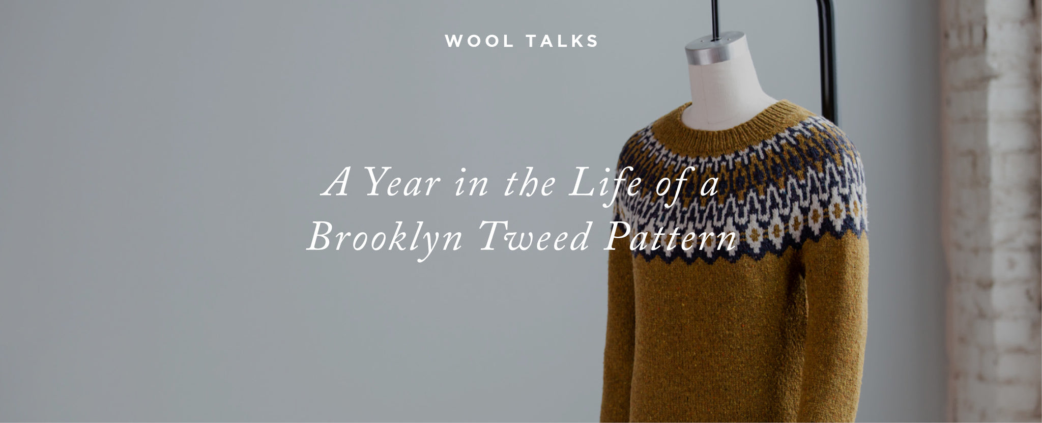 Wool Talks: A Year in the Life of a Brooklyn Tweed Pattern, Pre-Publication