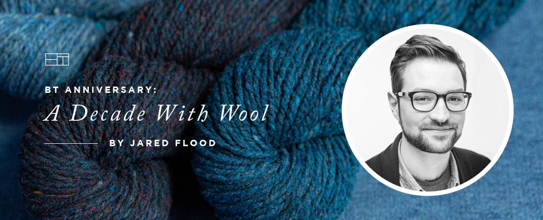 A Decade With Wool