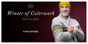 Winter of Colorwork KAL Part 7: Finishing