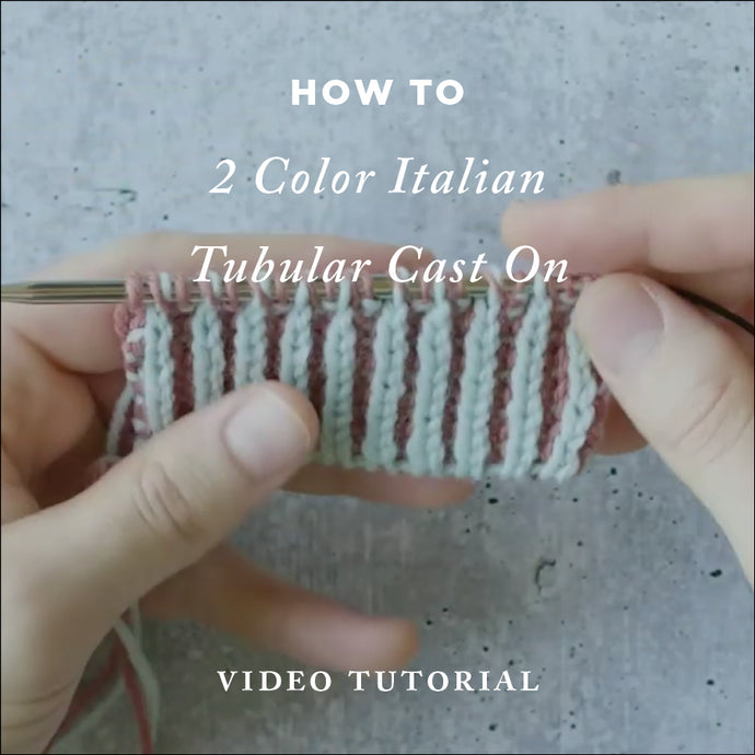 How To Knit 2 Color Italian Tubular Cast On | Video Knitting Tutorial | Cover
