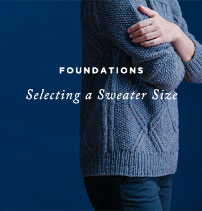 Foundations: Selecting a sweater size
