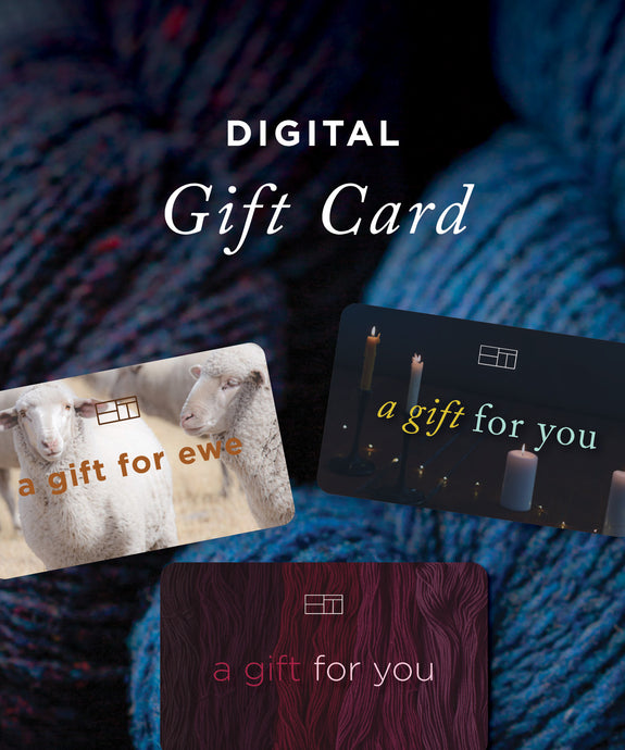 Digital Gift Card | Give the gift of wooly goodness | Brooklyn Tweed