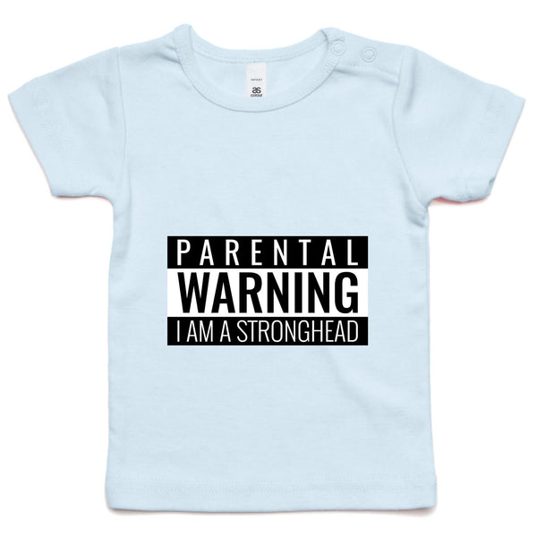 'I Am A Stronghead' Infant Tee