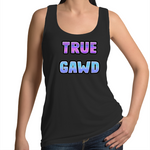 Womens 'True Gawd' Singlet