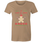 'Lets Get Baked' Women's Maple Tee