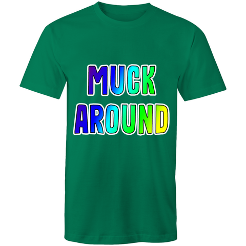 'Muck Around' T-Shirt