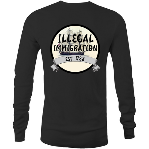 'Illegal Immigration Est. 1788' Long Sleeve T-Shirt