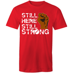 'Still Here, Still Strong' T-Shirt
