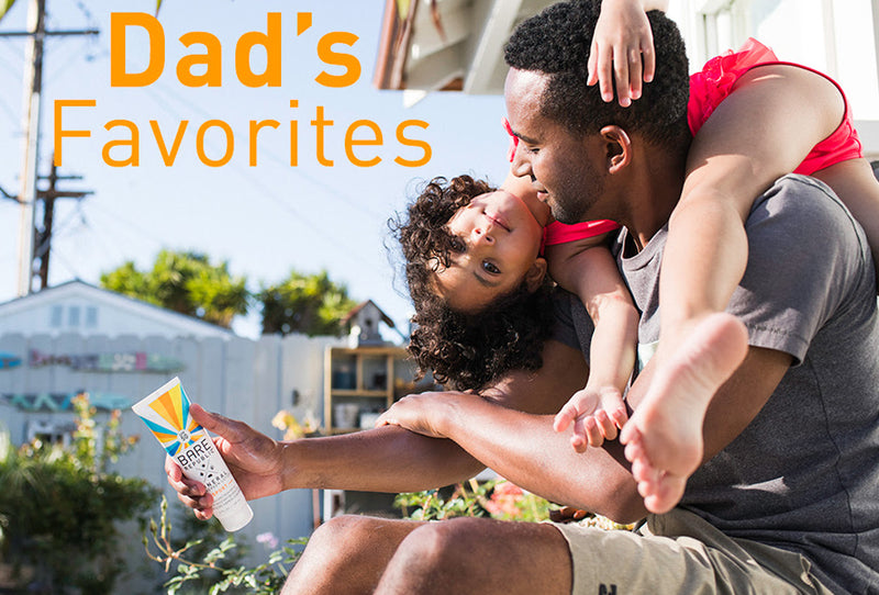 DAD'S FAVORITES: JUST IN TIME FOR FATHER'S DAY AND SUMMER!