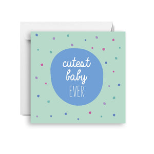Sprout and Sparrow Cutest baby (small) CARD