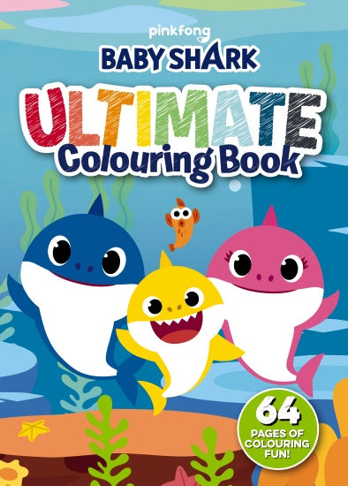Baby Shark: Ultimate Colouring Book activity book