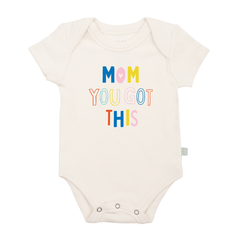 FINN + EMMA BABY BODY GRAPHIC BODYSUIT Mom You Got This