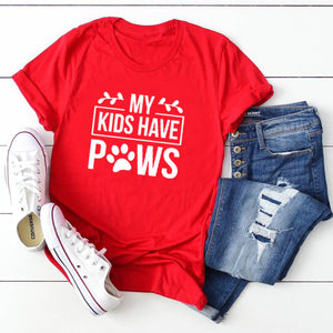 My Kids Have Paws T Shirt Crazy Dog Lady Dog Mom Gift Women Tees Tops - Miranda's Paparazzi Style