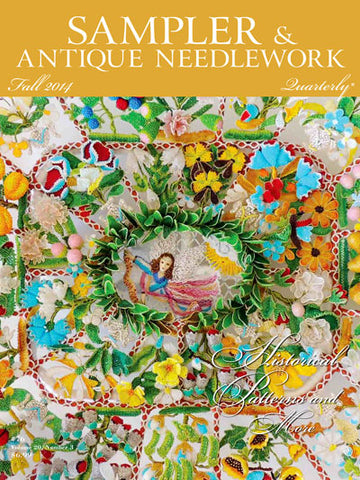 Sampler & Antique Needlework Quarterly - Volume 20, Number 3 Fall 2014