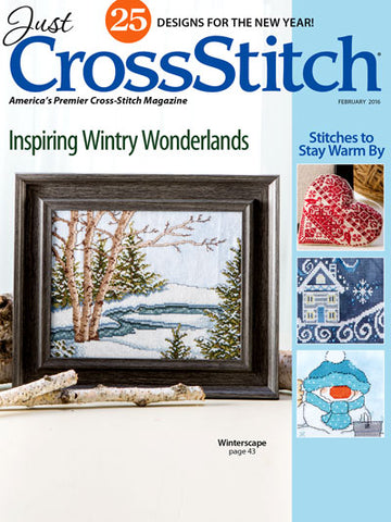 Just CrossStitch - Volume 34, Issue 1 February 2016