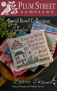 Serial Bowl Collection of Sampler Lessons #2 - Lesson Two - Cross Stitch Pattern