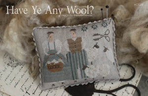 Have Ye Any Wool?