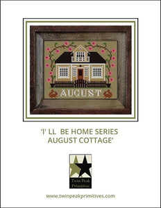 I'll Be Home Series August Cottage - Cross Stitch Pattern