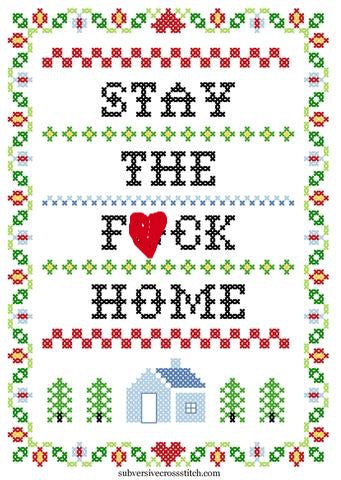 Stay The F*ck Home Cross Stitch Kit