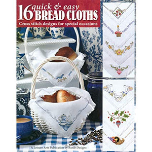 16 Quick & Easy Bread Cloths - Cross Stitch Pattern